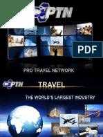 Pro Travel Network Opportunity Presentation www.protravelnet.com/moses