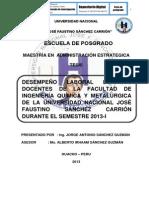 DESEMPEÑO LABORAL DE LOS DOCENTES DE LA FACULTAD DE INGENIERÍA QUÍMICA Y METALÚRGICA DE LA UNIVERSIDAD NACIONAL JOSÉ FAUSTINO SÁNCHEZ CARRIÓN DURANTE EL SEMESTRE 2013 - I