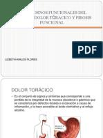 Transtornos Funcionales Del Esofago. Pirosis y Dolor Toracico