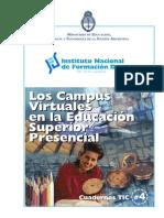 Instituto Nacional de Formación Docente - Los campus virtuales en la Educación Superior Presencial