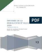 INFORME DE LA RESOLUCION CASATORIA Nº 002538-2006