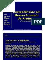 Competências em Gerenciamento de Projetos - Ivan Luizio Magalhães