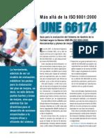 Mas alla de la ISO 9001. UNE 66174 Guia para la evaluacion del Sistema de Gestión de laCalidad según la Norma UNE-EN-ISO 9004-2000.Herramientas y planes de mejora.2009