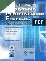 La Transformación del Sistema Penitenciario Federal - SSP