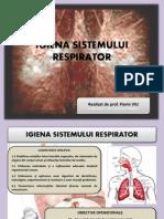 0 Igiena Sistemului Respirator