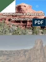 Sedimentos e Processos Sedimentares