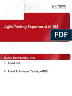 Agile Testing Experiment in BIS