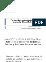 Factores Determinantes Del Desarrollo Regional y Disparidades Regionales