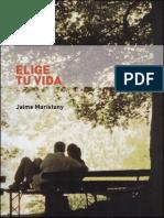 ELIJE TU VIDA - por Jaime Maristany.pdf