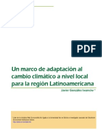 Un Marco de Adaptacion Al C.C. a Nivel Local Para La Region de Latinoamerica (Javier Gonzales)