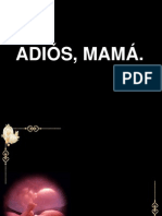Adios Mama
