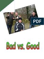 H3A Bad vs  Good