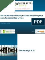 Discutindo Governança e Gestão de Projetos com Ferramentas Livres