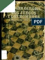Roger Caillois - Los Juegos y Los Hombres