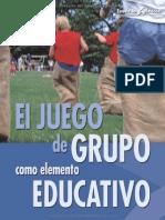 El Juego de Grupo Como Elemento Educativo