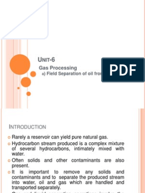 Gas Processing: ) Field Separation of oil from gas