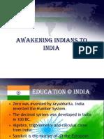 Awakening Indians to India (Presentation)