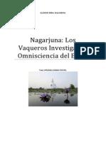 Nagarjuna Los Vaqueros Investigan La Omnisciencia Del Buda.