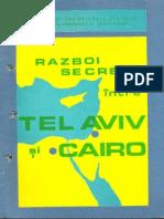 Razboi Secret Intre Tel Aviv Si Cairo - 1972
