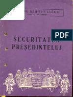 Securitatea presedintelui - 1969