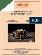 SOBRE EL PROGRAMA CHINO DE EXPLORACION LUNAR (Es) ON THE CHINESE LUNAR EXPLORATION PROGRAM (Es) ILARGIA ARAKATZEKO TXINAREN EGITASMOAZ (Es)