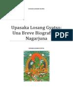 Upasaka Losang Gyatso Nagarjuna Una Breve Biografía.