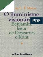 benjamin - o iluminismo visionário_benjamin, leitor de descartes e kant - matos, olgaria c. f.