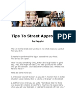 Tips to Street Approaches