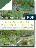 Puente Ojea, G. - Vivir en la realidad. Sobre mitos, dogmas e ideologías [ed. Siglo XXI, 2007]