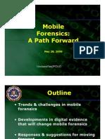 Mobile Forensics a Path Forward