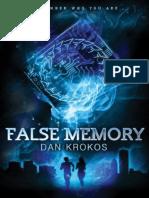 False memory by Dan krokos