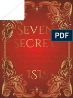 Seven Secrets to the Spontaneous Fulfillment of Your Hearts Desires