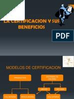La Certificacion y Sus Beneficios