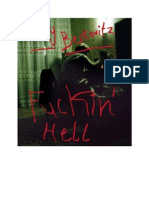 Fuckin' Hell by Lucy Berkowitz