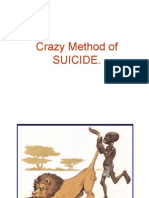 Crazy SUICIDE Method