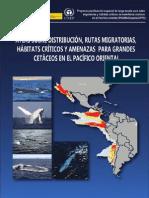 Atlas sobre Distribución, Rutas Migratorias, Hábitats Críticos y Amenazas para Grandes Cetáceos en el Pacífico Oriental.pdf