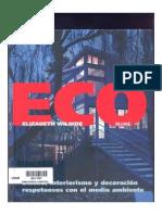 ECO DISEÑO, Wilhide, Edit. Blume, México, 2007. 181 p.