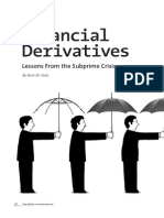 Financial Derivatives Lessons From the Subprime Crisis