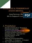 Anamnesis & Pemeriksaan Gg Jiwa