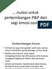 Simulasi Untuk Perkembangan P&P Dari Segi Emosi-sosial[1]