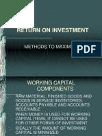 25 Return on Investment