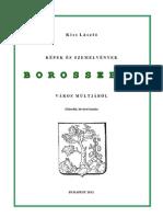 Kiss László - Képek és szemelvények Borossebes város múltjából 2013.