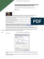 PC World- Como Montar Um Servidor de Arquivos e Firewall Com Um PC Velho