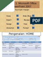 Tutorial 1 How to Make Presentation using Microsoft PowerPoint 2007 (Malay Version)