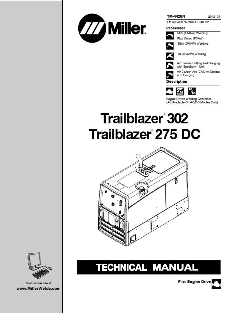 Miller Tig 302 Wiring Diagram Diy Enthusiasts Diagrams Welding Trailblazer302 Le246322 Carburetor Battery Electricity Rh Scribd Com Welder Part 6 On 2 Intermittent Weld