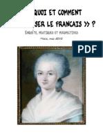 Pourquoi Et Comment Feminiser Le Francais