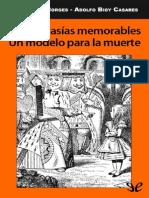 Dos fantas�as memorables. Un modelo para la muerte de Jorge Luis Borges y Adolfo Bioy Casares r1.0.pdf