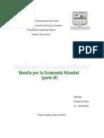 ENSAYO-BATALLA POR LA ECONOMIA MUNDIAL PARTE II