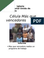 Informe celula MAS QUE VENCEDORES - AGOSTO 2009