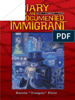 "Diary of an Undocumented Immigrant by Ramon ""Tianguis"" Perez"